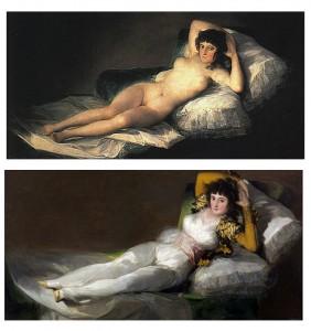 The Nude Maja, c1800. The Clothed Maja, 1803   by Francisco de Goya.